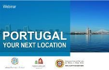"Watch the ""Invest in Portugal - Your Next Location"" webinar"