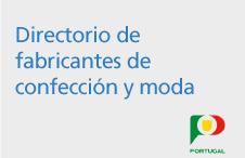 Directorio de fabricantes en Portugal, proveedores de confección y moda con etiqueta del cliente o en régimen de subcontratación