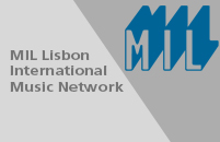MIL – Lisbon International Music Network